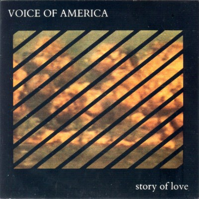 Voice Of America - Story Of Love - 1987