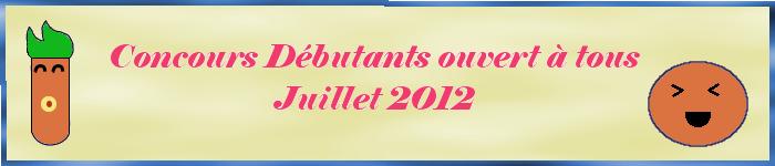 Concours débutants Juillet 2012