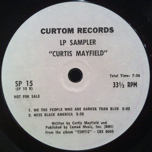 "1970 : LP Sampler "" Curtis Mayfield "" Curtom Records SP 15 Promo [ US ]"