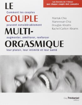 Le couple Multi Orgasmique de Mantak Chia