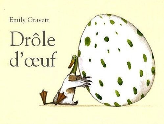 Drôle d'oeuf - Emily Gravett
