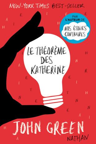 Le théoréme des Katherine - John Green