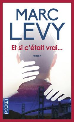 Et si c'était vrai ... - Marc Lévy