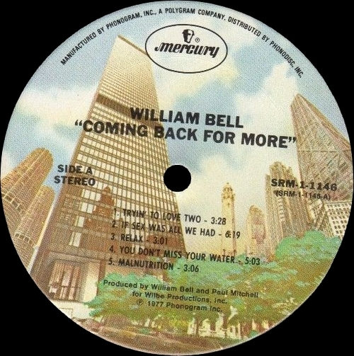 "William Bell : Album "" Coming Back For More "" Mercury Records SRM-1-1146 [ US ]"