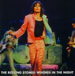 THE ROLLING STONES - Whores In The Night