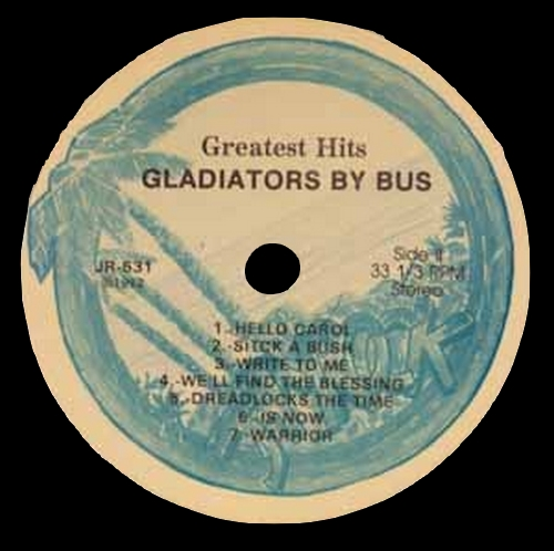 "The Gladiators : Album "" Greatest Hits-Gladiators By Bus "" Jam Records JR-531 [ US ]"