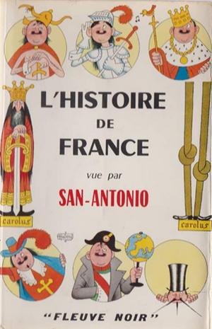 Benoît Garnot, L'histoire selon San-Antonio, EUD, 2018