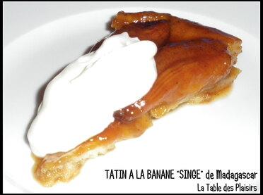 "TATIN A LA BANANE ""SINGE"" de Madagascar"