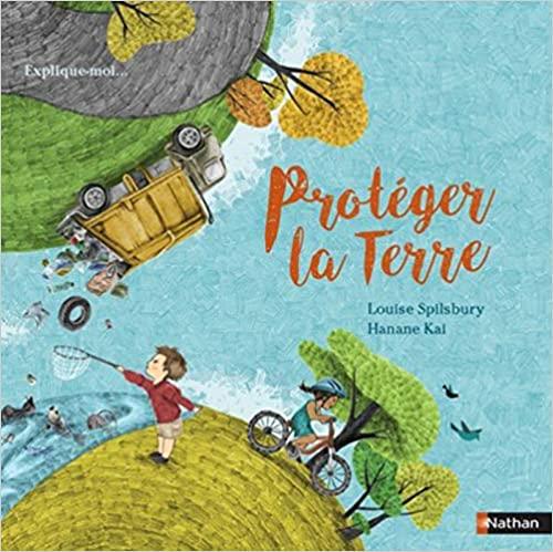 """La journée de la Terre : lecture """"Protéger la Terre"""" + quiz"""