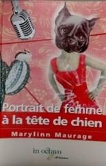 Portrait de femme à la tête de chien de Marylinn Maurage