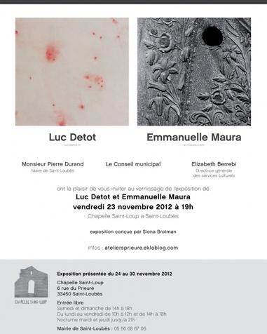 Exposition#6, Luc Detot/Emmanuelle Maura à la chapelle