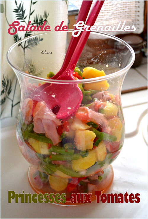 Salade de Grenailles et Princesses aux Tomates