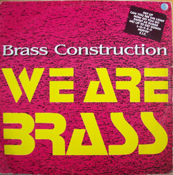 Brass Construction - We Are Brass - Complete LP