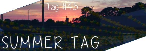 Tag #45 | Summer tag