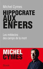 HIPPOCRATE AUX ENFERS de MICHEL CYMES .