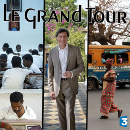 Le grand Tour - Sénégal, Canton, Pondichery