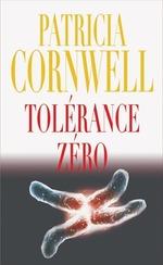 Patricia Cornwell – Tolérance zéro
