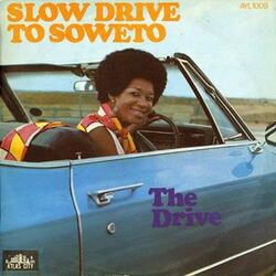 The Drive - Slow Drive To Soweto - Complete LP