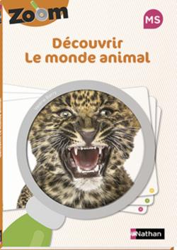 ZOOM découvrir le monde animal en GS