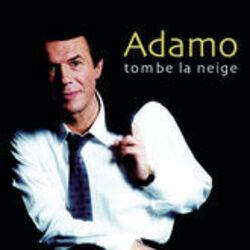 Tombe la neige-Adamo