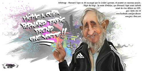 dessin de JERC du mercredi 13 mai 2015 caricature Fidel Castro. le leader Massimo soutien à Bernard Tapie