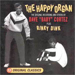 BABY CORTEZ - Rinky Dick, Cha Cha Cha