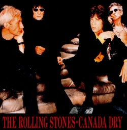 THE ROLLING STONES - Canada Dry