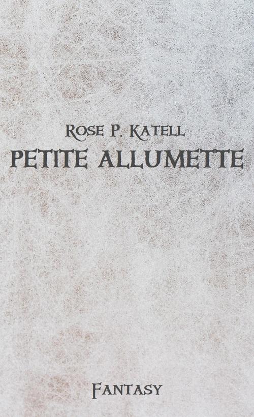 Petite Allumette est en ligne !