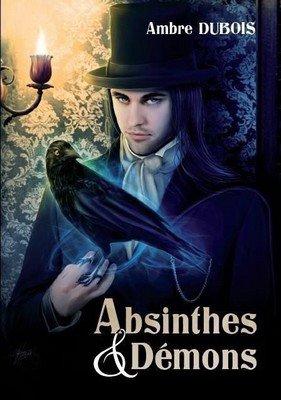 Absinthes & Démons d'Ambre Dubois