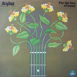 Stylus - For The Love Of Music - Complete LP