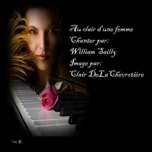Au Clair d'une femme * William Sailly *