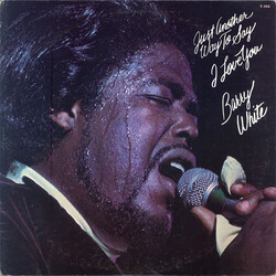 Barry White - Just Another Way To Say I Love You - Complete LP