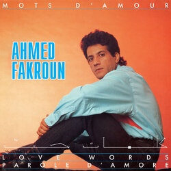Ahmed Fakroun - Mots D'amour - Complete LP