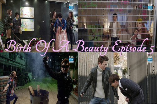Birth of a Beauty Episode 5 !