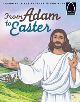 From Adam to Easter - Arch Books