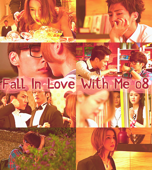 Fall In Love With Me 08