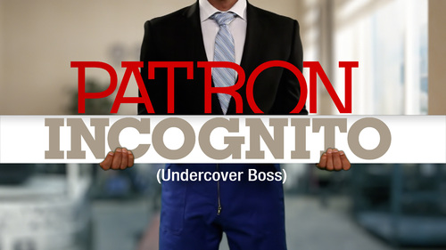 Undercover boss ...
