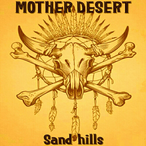 Mother Desert