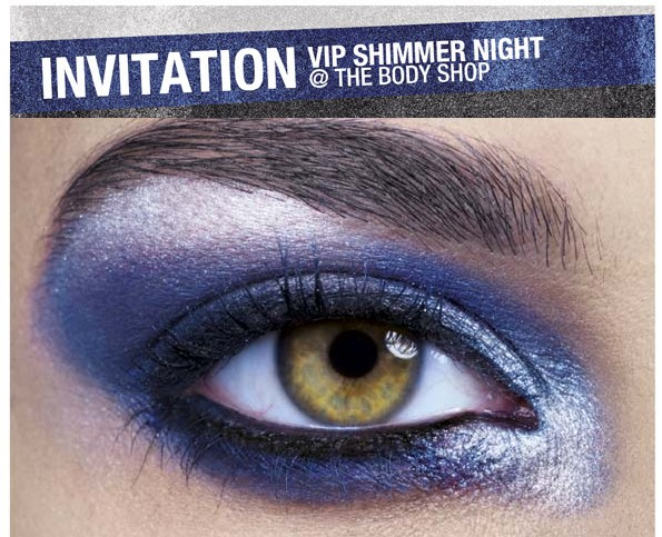 ღ VIP Shimmer Night @ The Body Shop