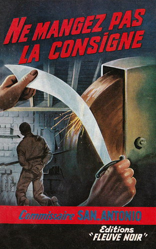 San-Antonio, Ne mangez pas la consigne, Fleuve Noir, 1961