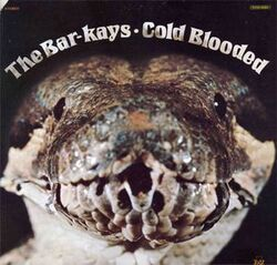The Bar Kays - Cold Blooded - Complete LP