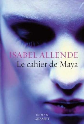 Le cahier de Mya - Isabel Allende