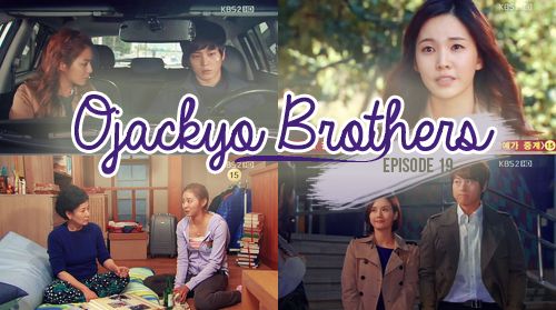 Ojakgyo Brothers 19 [ 31.07.2015 ]