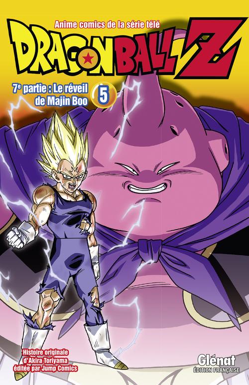 Dragon ball Z - 7ème partie 5-6 Le réveil de Majin Boo - Akira Toriyama