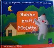 Bonne nuit Mulotte !