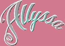 *** Allyssa ***