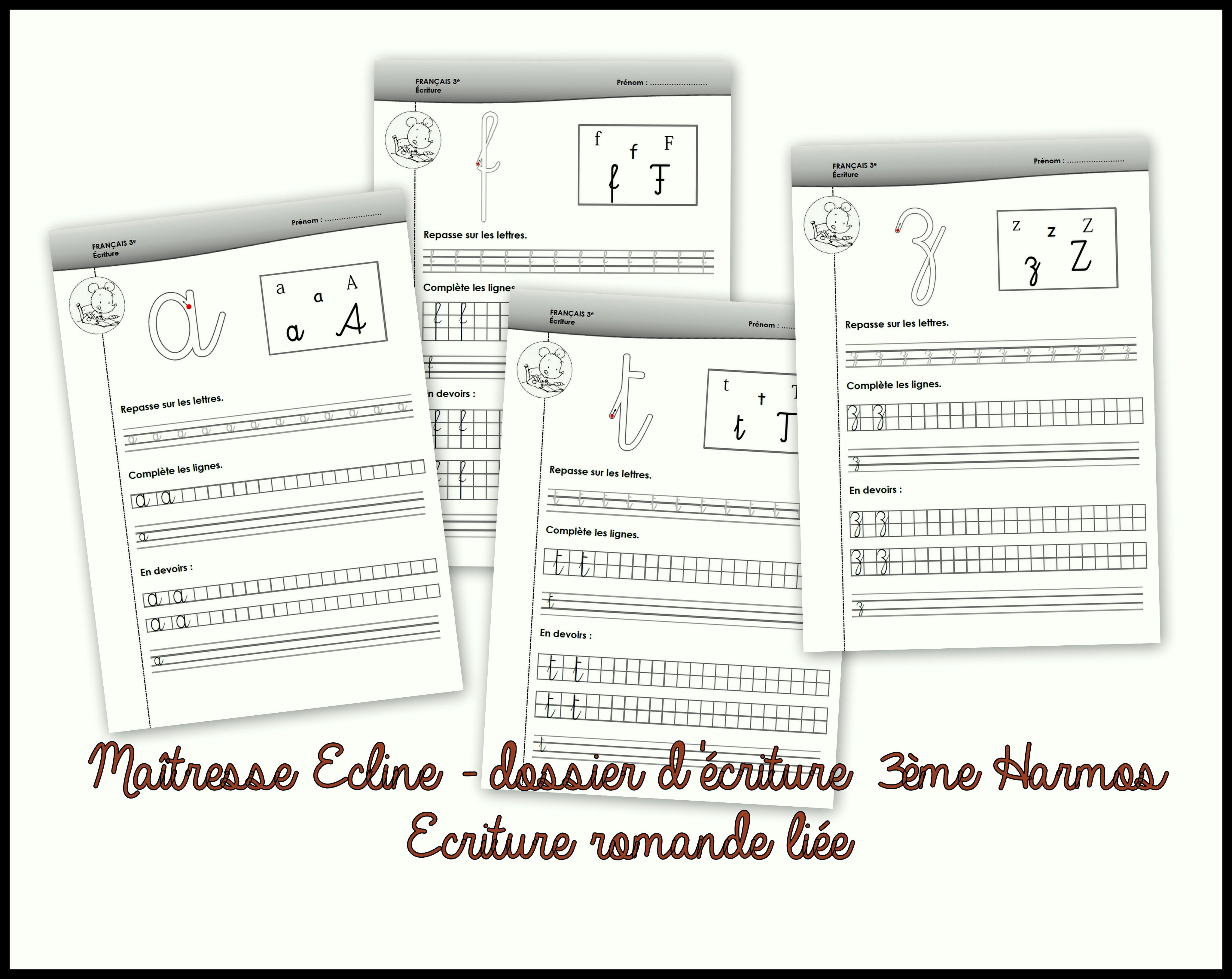 Dossier Décriture 3ème Harmos Chez Maîtresse Ecline