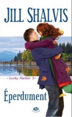 Lucky Harbor Tome 3 de Jill Shalvis