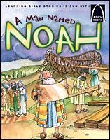 A Man Named Noah - Arch Books