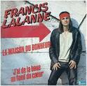 La Maison du bonheur - Françis Lalanne
